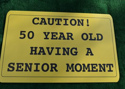 Caution 50 Year Old Sign