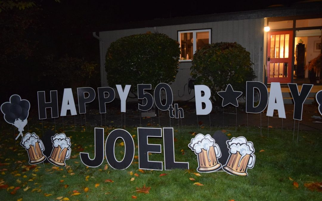 Our 50th Birthday Yard Signs Make Perfect Party Decorations To Welcome Your Guests