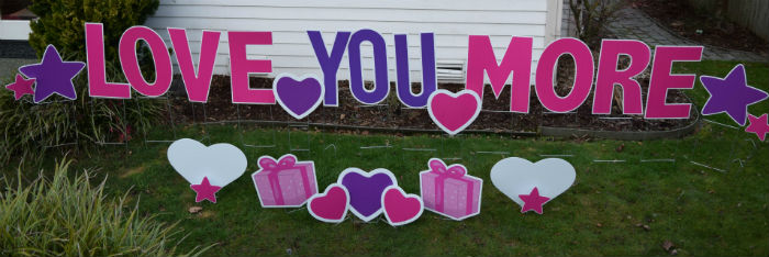 Valentines Day Love You More Yard Signs Ii Yard Announcements