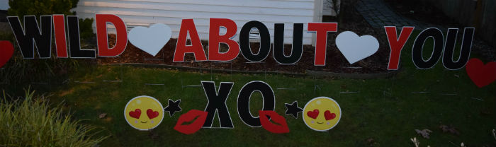 Valentines Day Wild About You Yard Signs Ii Yard Announcements