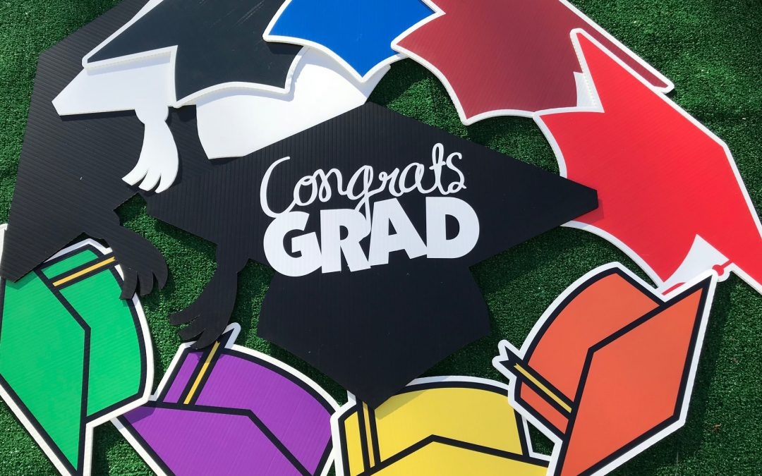 The Class of 2018 will be Graduating before you know it!  Book your Graduation Yard Signs now!