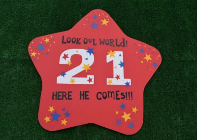 Look Out World He is 21 Yard Sign