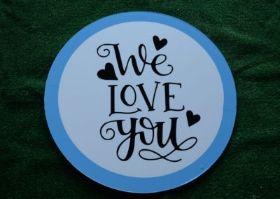 Blue We Love You Yard Sign