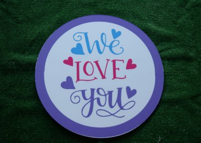Purple Pink We Love You Yard Sign
