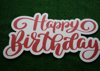 Happy Birthday Yard Sign in Red Word Saying