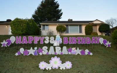 YARD ANNOUNCEMENTS has A FUN New Way to Surprise Your Special Person on their Birthday – BIRTHDAY YARD SIGNS