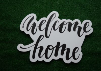 Welcome Home Yard Sign Word Saying