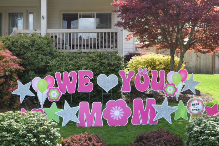 We love you mom Mothers Day Yard Signs