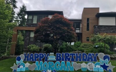 Birthday Yard Signs by Yard Announcements Make a FUN way to celebrate in Washington State!